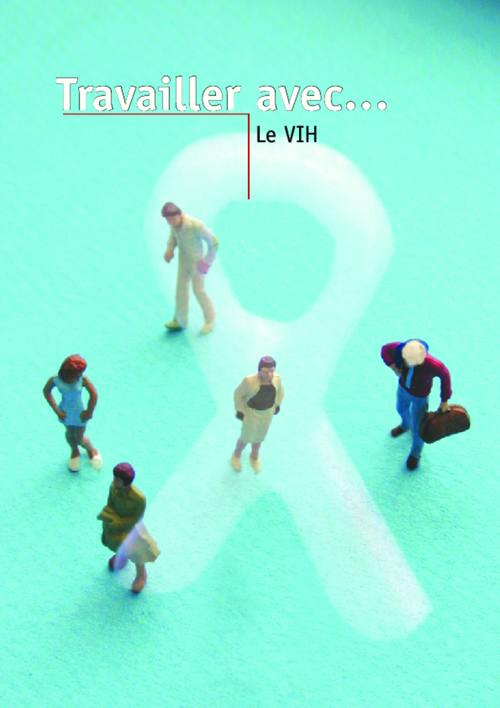 Travailler avec VIH. Cinergie