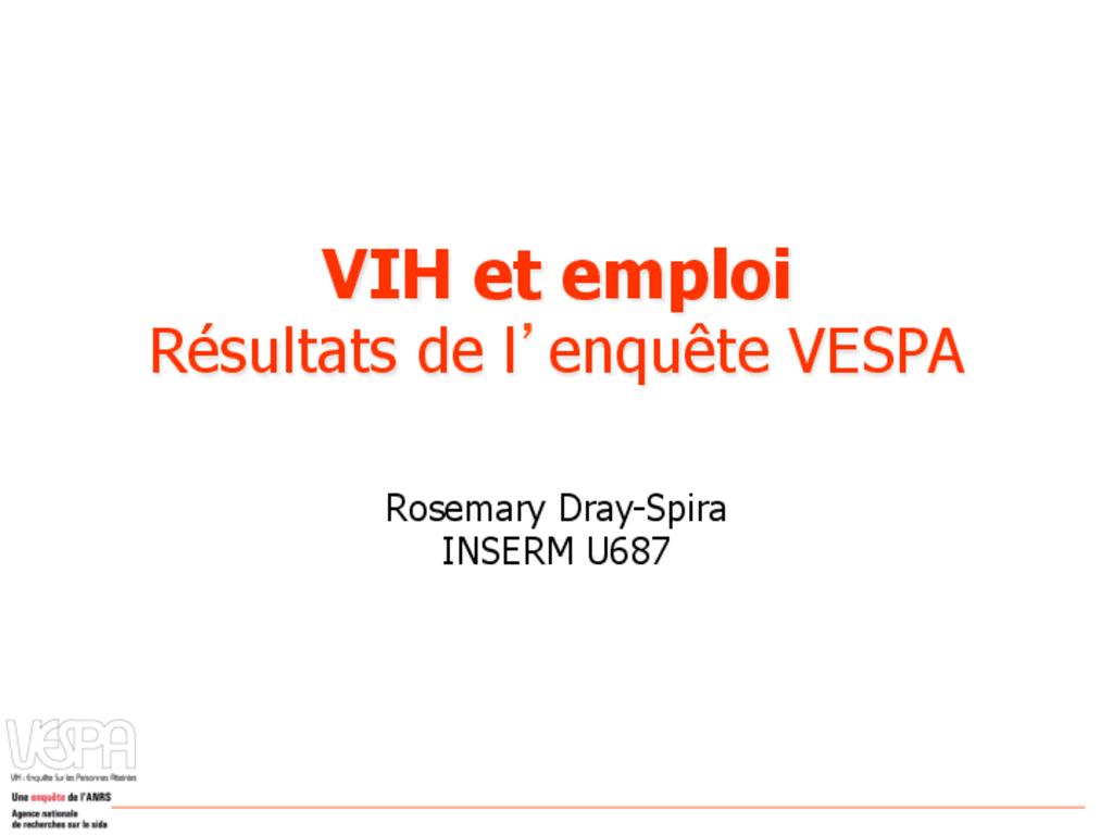 VIH et emploi. Résultats de l'enquête VESPA